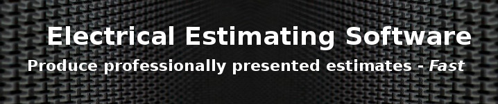 Electrical Estimating Software - Produce professionally presented estimates fast